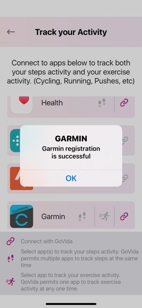 Confirmation screen showing that GoVida - the employee wellbeing app is successfully connected toGarmin Connect enabling users to track their steps activity and physical activities